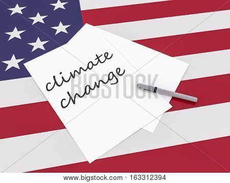 Note Climate Change With Pen On US Flag Stars And Stripes 3d illustration