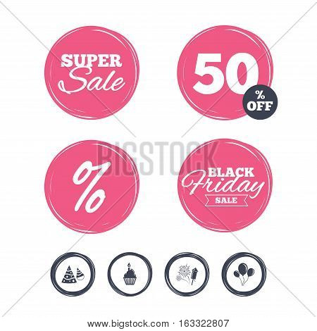 Super sale and black friday stickers. Birthday party icons. Cake, balloon, hat and muffin signs. Fireworks with rocket symbol. Cupcake with candle. Shopping labels. Vector