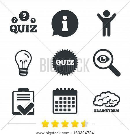 Quiz icons. Brainstorm or human think. Checklist symbol. Survey poll or questionnaire feedback form. Questions and answers game sign. Information, light bulb and calendar icons. Investigate magnifier