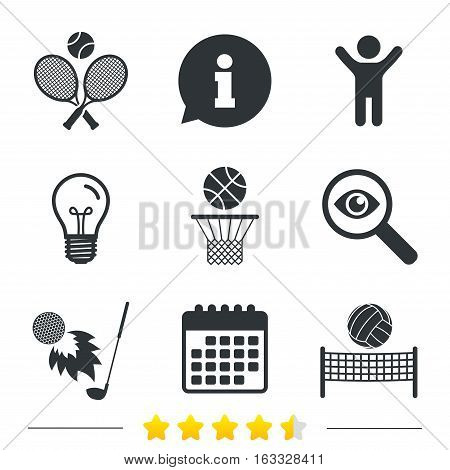 Tennis rackets with ball. Basketball basket. Volleyball net with ball. Golf fireball sign. Sport icons. Information, light bulb and calendar icons. Investigate magnifier. Vector