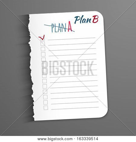 White sheet with the inscription corrected plan B. Plan A New Leaf with jagged edges for record of completed tasks. Vector illustration, isolated on a dark background. Place marking completed tasks.