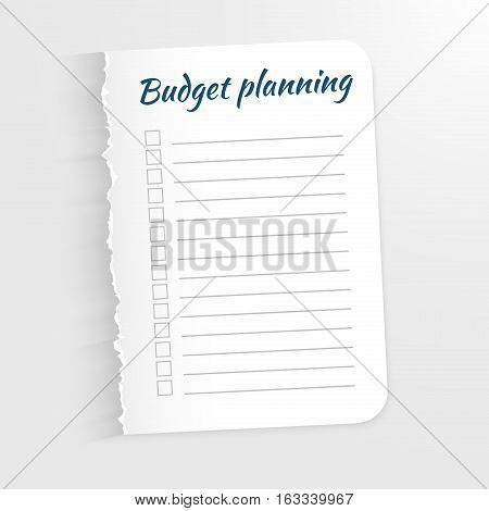 White sheet with inscription Budget Planning. Leaf with a ragged edge to record the completed tasks. Vector illustration. Isolated on light background. Marked task list.