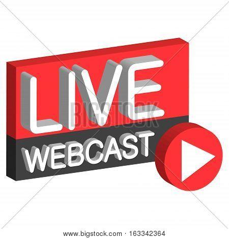 Live webcast 3D button sign live web cast, the vector air webcast online