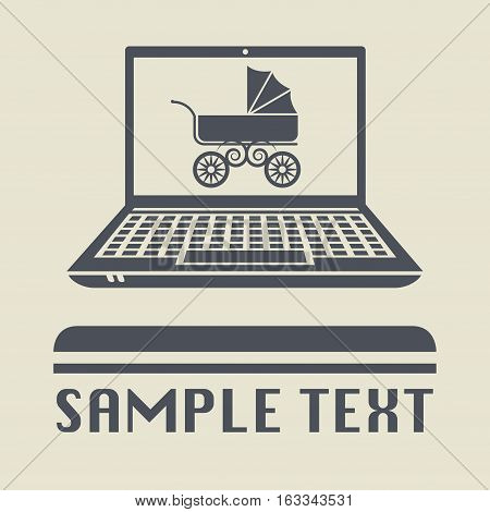 Laptop or notebook computer with Baby Carriage icon or sign vector illustration