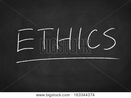 ethics concept word on blackboard chalkboard background