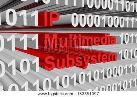 IP Multimedia Subsystem in the form of binary code, 3D illustration