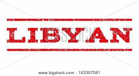 Libyan watermark stamp. Text tag between horizontal parallel lines with grunge design style. Rubber seal stamp with dust texture. Vector intensive red color ink imprint on a white background.