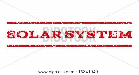 Solar System watermark stamp. Text tag between horizontal parallel lines with grunge design style. Rubber seal stamp with dirty texture. Vector intensive red color ink imprint on a white background. poster