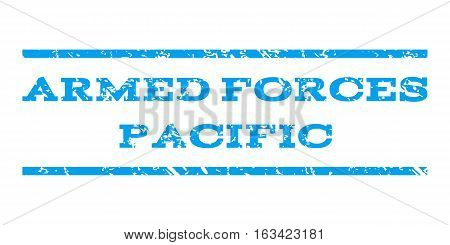 Armed Forces Pacific watermark stamp. Text tag between horizontal parallel lines with grunge design style. Rubber seal stamp with dirty texture. Vector blue color ink imprint on a white background.