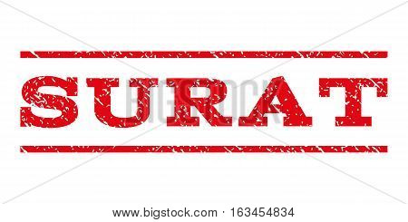 Surat watermark stamp. Text caption between horizontal parallel lines with grunge design style. Rubber seal stamp with dust texture. Vector intensive red color ink imprint on a white background.
