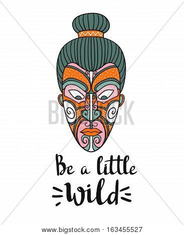 Maori mask. Vector print design. Stylish card with boho lettering. Tribal pattern.