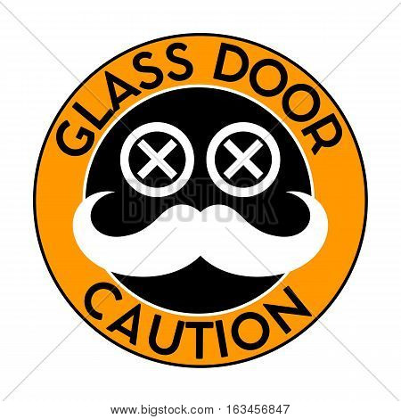 Trendy Sticker on the GLASS door. Silhouette hipster eyes and mustache. Vector illustration.
