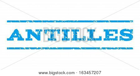 Antilles watermark stamp. Text caption between horizontal parallel lines with grunge design style. Rubber seal stamp with dust texture. Vector blue color ink imprint on a white background.