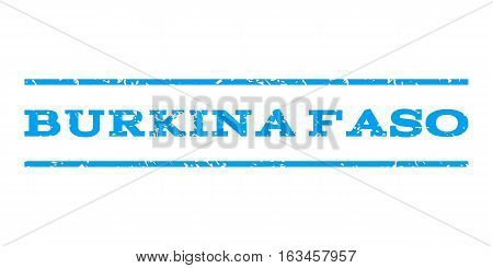 Burkina Faso watermark stamp. Text tag between horizontal parallel lines with grunge design style. Rubber seal stamp with unclean texture. Vector blue color ink imprint on a white background.
