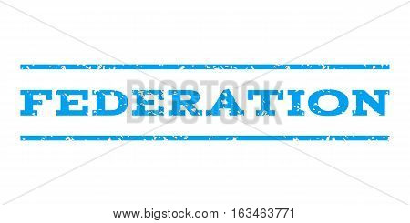 Federation watermark stamp. Text caption between horizontal parallel lines with grunge design style. Rubber seal stamp with dirty texture. Vector blue color ink imprint on a white background.