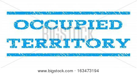 Occupied Territory watermark stamp. Text tag between horizontal parallel lines with grunge design style. Rubber seal stamp with dirty texture. Vector blue color ink imprint on a white background.