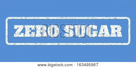 White rubber seal stamp with Zero Sugar text. Vector tag inside rounded rectangular shape. Grunge design and unclean texture for watermark labels. Horisontal sign on a blue background.