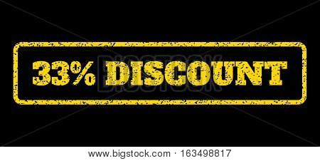 Yellow rubber seal stamp with 33 Percent Discount text. Vector caption inside rounded rectangular shape. Grunge design and dust texture for watermark labels. Horisontal sign on a blue background.