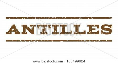 Antilles watermark stamp. Text caption between horizontal parallel lines with grunge design style. Rubber seal stamp with unclean texture. Vector brown color ink imprint on a white background.