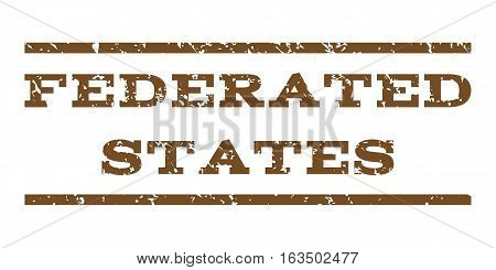 Federated States watermark stamp. Text caption between horizontal parallel lines with grunge design style. Rubber seal stamp with dirty texture. Vector brown color ink imprint on a white background.
