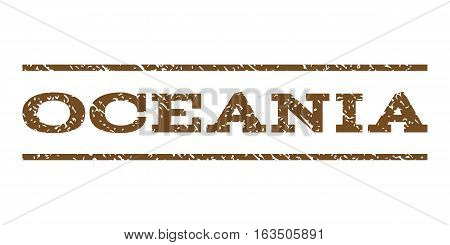 Oceania watermark stamp. Text tag between horizontal parallel lines with grunge design style. Rubber seal stamp with scratched texture. Vector brown color ink imprint on a white background.