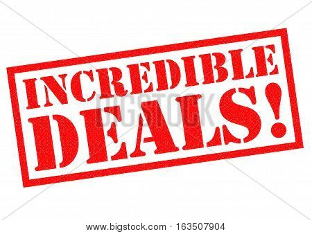 INCREDIBLE DEALS! red Rubber Stamp over a white background.