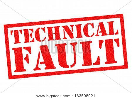 TECHNICAL FAULT red Rubber Stamp over a white background.