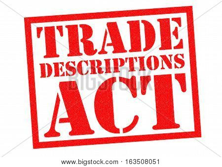 TRADE DESCRIPTIONS ACT red Rubber Stamp over a white background.