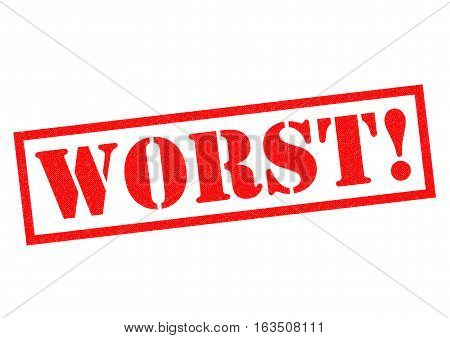 WORST! red Rubber Stamp over a white background.