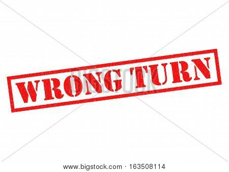 WRONG TURN red Rubber Stamp over a white background.