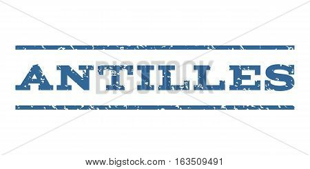 Antilles watermark stamp. Text tag between horizontal parallel lines with grunge design style. Rubber seal stamp with dirty texture. Vector cobalt color ink imprint on a white background.