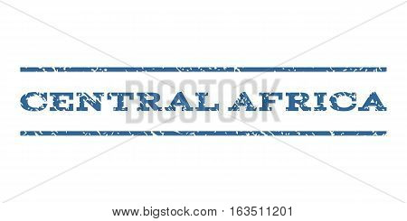 Central Africa watermark stamp. Text tag between horizontal parallel lines with grunge design style. Rubber seal stamp with dirty texture. Vector cobalt color ink imprint on a white background.