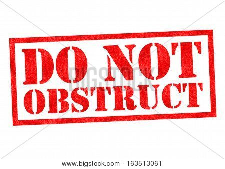 DO NOT OBSTRUCT red Rubber Stamp over a white background.
