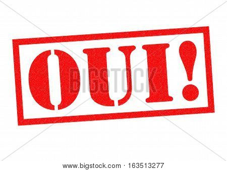 OUI! red Rubber Stamp over a white background.
