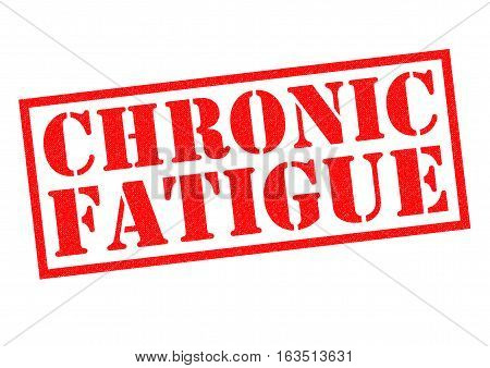 CHRONIC FATIQUE red Rubber Stamp over a white background.