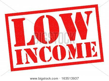 LOW INCOME red Rubber Stamp over a white background.