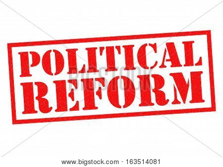POLITICAL REFORM red Rubber Stamp over a white background.