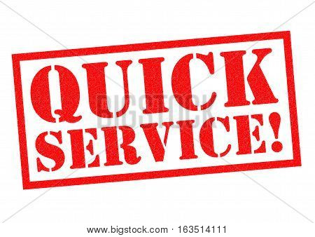 QUICK SERVICE! red Rubber Stamp over a white background.