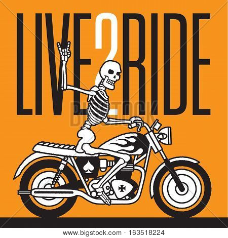 Live 2 Ride Skeleton Biker vector design. Vector logo or badge featuring a skeleton giving the two fingered devils horns heavy metal salute while riding a vintage motorcycle.