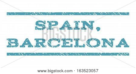 Spain, Barcelona watermark stamp. Text tag between horizontal parallel lines with grunge design style. Rubber seal stamp with dirty texture. Vector cyan color ink imprint on a white background.