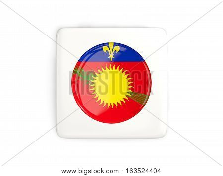 Square Button With Round Flag Of Guadeloupe