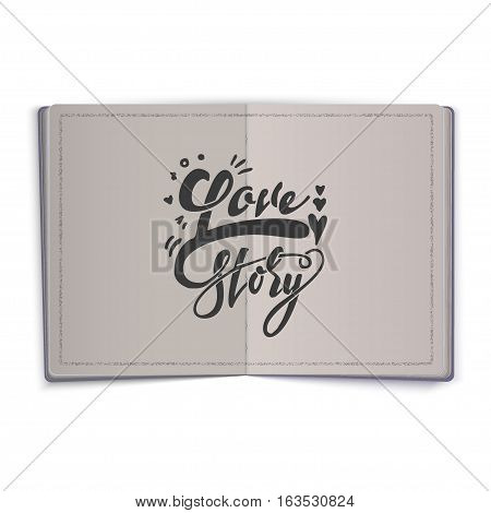 Love story. -lettering text . Badge drawn by hand, using the skills of calligraphy and lettering, collected in accordance with the rules of typography.
