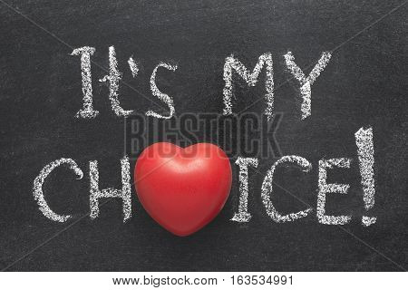 My Choice Heart