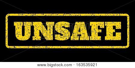 Yellow rubber seal stamp with Unsafe text. Vector message inside rounded rectangular frame. Grunge design and dust texture for watermark labels. Horisontal sticker on a blue background.