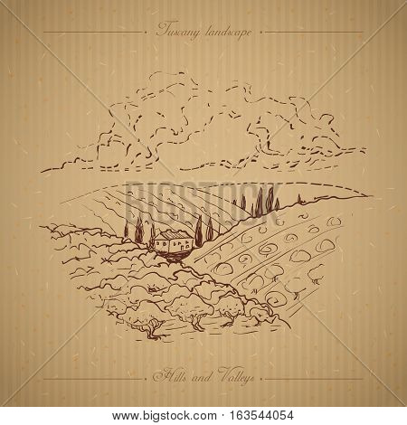 Tuscany landscape with fields, hills. Hand drawn vineyard or olives gardens rural landscape. Travel sketch old farm house. For farmer brochure travel, label. Vector illustration stock vector.