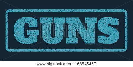 Blue rubber seal stamp with Guns text. Vector message inside rounded rectangular frame. Grunge design and dust texture for watermark labels. Horizontal emblem on a dark blue background.