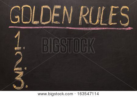 Golden Rules - On The Blackboard With Chalk