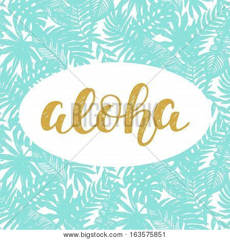 Aloha Summer lettering. Vector illustration, card, poster, banner, brochure design in golden and green colors, modern art