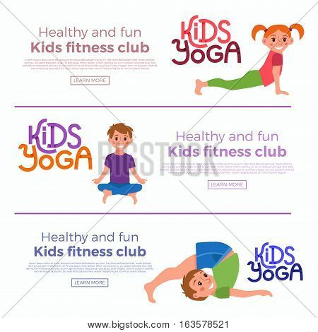 Yoga kids poses horizontal banners set. Cute cartoon gymnastics for children and healthy lifestyle sport illustration. Vector happy kids fitness exercise and yoga asana banners with cute logo