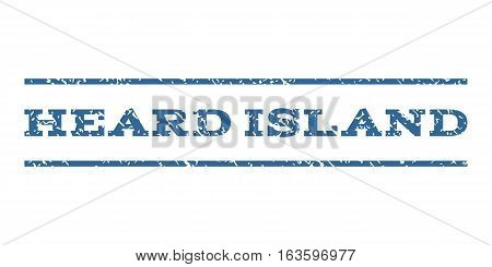 Heard Island watermark stamp. Text tag between horizontal parallel lines with grunge design style. Rubber seal stamp with dirty texture. Vector cobalt color ink imprint on a white background.
